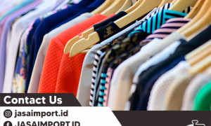 JASA IMPORT GARMENT | JASAIMPORT.ID | 081311056781