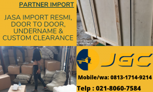 Jasa Import Barang Door to Door | custom clearance & Undername
